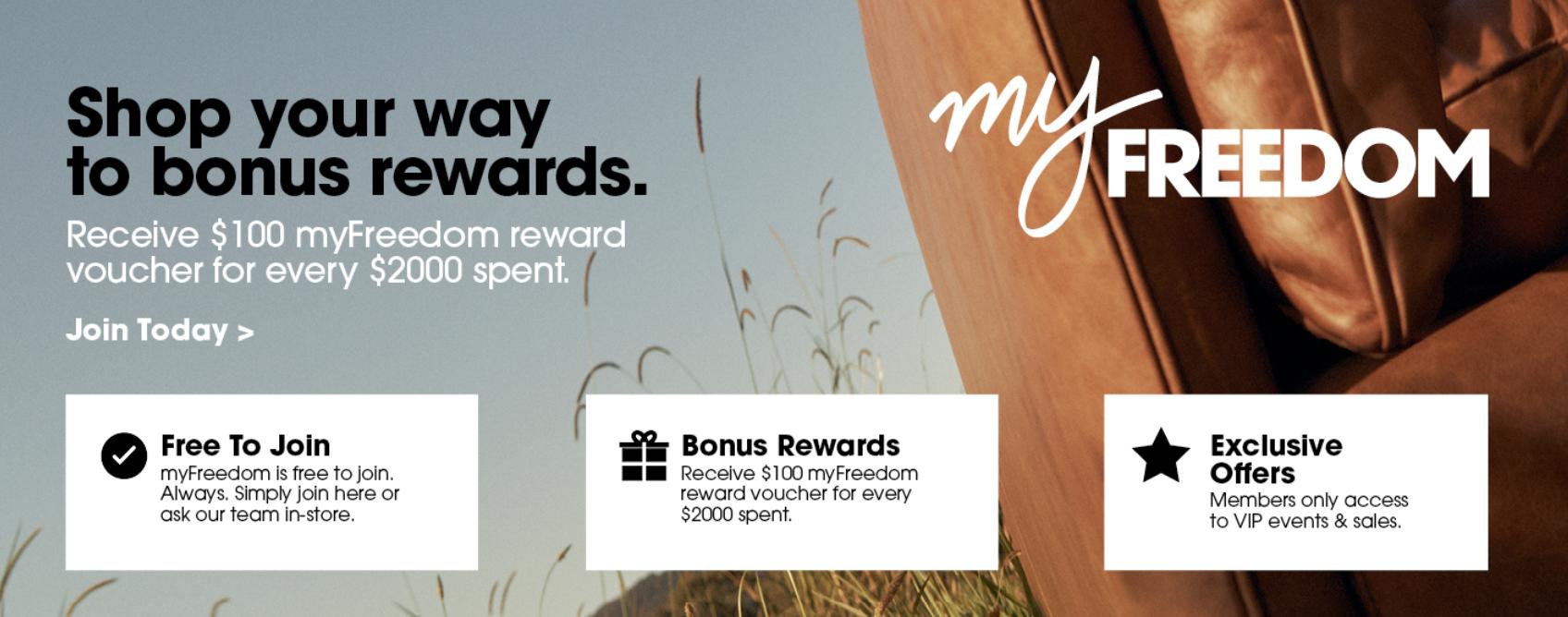 Receive $100 myFreedom reward voucher for every $2000 spent