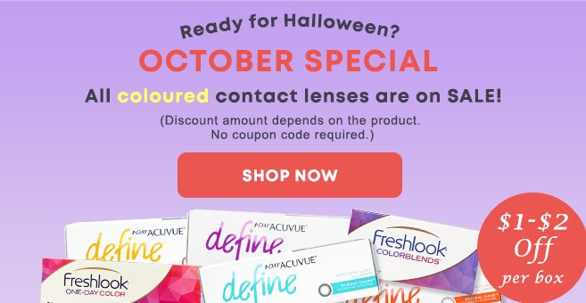 Shop all coloured contact lenses are on sale $1-$2 Off per box